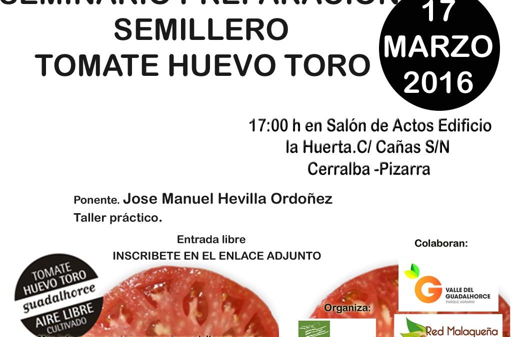 Seminario «Preparación Semillero Tomate Huevo»