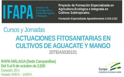 Cursos y Jornadas «ACTUACIONES FITOSANITARIAS EN CULTIVOS DE AGUACATE Y MANGO»